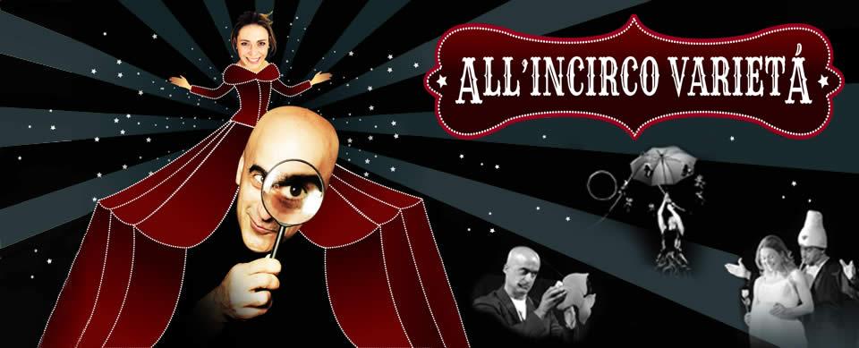 Circo teatro - All'Incirco Varietà